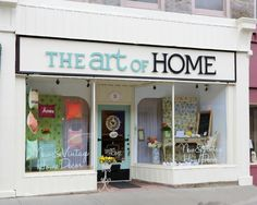 The Art of Home.. Cambridge, Ont  Love this sign and storefront!