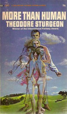 More than human, Theodore Sturgeon