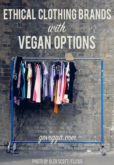 Ethical clothing brands with vegan, cruelty-free options // govegga.com