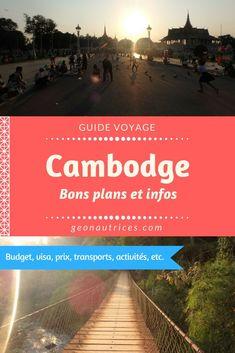 Cambodge - Bons plans et infos