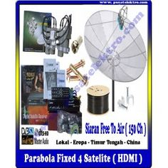 PARABOLA FIXED 4 SATELITE ( HDMI )  Benefit & Keuntungan Yang Anda Dapatkan : - 1 Unit Dish 7 Feet Mesh - 1 Unit Reciever (HDMI)  - 1 Unit LNBF 4 Sekawan ( China/Timur Tengah) - 10 Meter Kabel 5C-75 Ohm - 1 Unit Tiang Triport - Siaran Bebas Iuran (150 Channel) - Gratis Biaya Pemasangan - Garansi Barang 1 Tahun (Receiver)  Pesan & Pasang Sekarang Juga...!!!  Pusat Elektro  Phone : (021)  560 5533 Mobile : 0812 8930 5533 W.A.    : 0859 5905 5000  Info Lengkap :http://www.pusatelektro.com