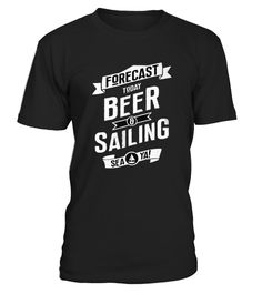 # T shirt Forecast Today Beer And Sailing, Sea Ya front .  tee Forecast Today Beer And Sailing, Sea Ya-front Original Design.tee shirt Forecast Today Beer And Sailing, Sea Ya-front is back . HOW TO ORDER:1. Select the style and color you want:2. Click Reserve it now3. Select size and quantity4. Enter shipping and billing information5. Done! Simple as that!TIPS: Buy 2 or more to save shipping cost!This is printable if you purchase only one piece. so dont worry, you will get yours.