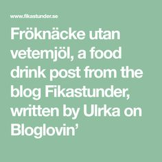 Fröknäcke utan vetemjöl, a food drink post from the blog Fikastunder, written by Ulrka on Bloglovin' Food Tasting, A Food, Writing, Math, Blog, Taste Food, Math Resources, Blogging, Being A Writer