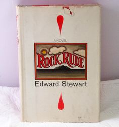 1970 First Printing Book Hardcover - Rock Rude By Edward Stewart.  Condition (Book/Dust Cover) VG+/VG