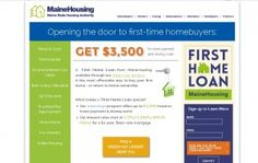 Maine first time home buyer programs, down payment assistance, grants, low interest rate loans, and other forms of help.