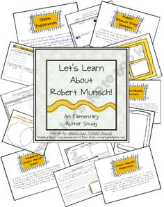Let's Learn About Robert Munsch: An Author Study Pack!