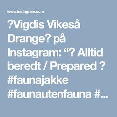 "🔸Vigdis Vikeså Drange🔸 på Instagram: ""🍂 Alltid beredt / Prepared 🍂 #faunajakke #faunautenfauna #paelas #cardiganmedhulmønster #vibeulriksøndergaard #knitting_inspiration…"""