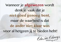 Respect Quotes, Dutch Quotes, Healing Quotes, Text Me, Cool Words, Karma, Things To Think About, Mindfulness, Inspirational Quotes