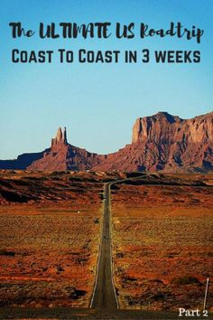 The ULTIMATE US RoadTrip Coast to Coast in 3-4 Weeks (Part 2)