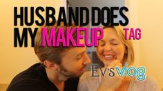 Husband Does My Makeup TAG! - Evynne Hollens @pinksister24 you should make jg do this lol this guy reminds me of him lol
