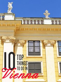 The top 10 things to do in Vienna // Get more travel tips for visiting Austria at http://www.holidaystoeurope.com.au/home/resources/destination-articles/austria