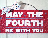 cute    May the Fourth Be With You sign.