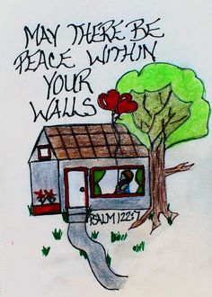 """May there be peace within your walls and security within the citadels."" Psalm 122:7 (Scripture doodle of encouragement)"
