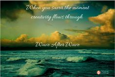 Savor the moment to enhance creative awareness. Insights & tips on tuning in to get more joy, pleasure & creative insight by savoring the moment you are in. More on the blog #creative #creativity #mindfulness #savor