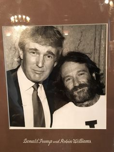 Donald Trump and Robin Williams. Robin Williams Death, Robin Williams Quotes, You Make Me Laugh, Greatest Presidents, Our President, Special People, Queen Of Hearts, Beautiful Soul, Comedians
