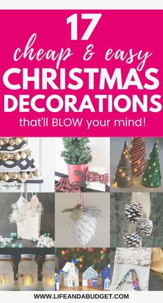 17 Cheap Christmas Decoration Ideas That'll Blow Your Mind - Life and a Budget