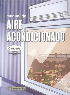 Carrier Air Conditioning Company. Manual de aire acondicionado = Handbook of air conditioning system design. 3 ejemplares