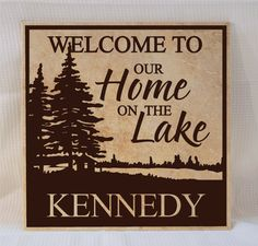 Welcome to our Home on the Lake Personalized Sign (Wood Sign or Tile Sign) lake home decor, cabin decor, welcome sign on Etsy, $35.00