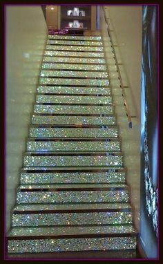 sparkle glitter bling stairs. I need these in my life!