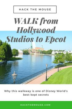 Get there fast: WALK from Hollywood Studios to Epcot - Hack The Mouse Disney World Parks, Disney World Planning, Walt Disney World Vacations, Disney Travel, Disneyland Vacation, Family Vacations, Disney World Tips And Tricks, Disney Tips, Disney Stuff