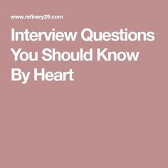 Interview Questions You Should Know By Heart