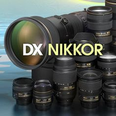 Which NIKKOR Lens Type is Right for Your DSLR | Understanding NIKKOR Lens Nomenclature from Nikon
