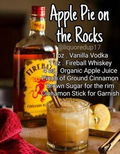 Apple Pie on the Rocks Ground Cinnamon, Cinnamon Apples, Cinnamon Sticks, Cinnamon Whiskey, Sugar Sticks, Fireball Whiskey, Vanilla Vodka, Apple Juice, Mixed Drinks