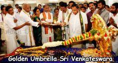 Golden Umbrella Presented to Sri Balaji on the Occasion of Rathotsavam | Temples In India Info