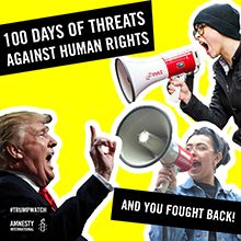Amnesty International  #TrumpWatch: Stand up to Trump. Protect human rights.