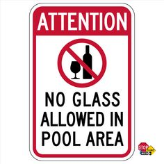 """No Glass in Pool Area Notice 8/""""x12/"""" Aluminum Sign Attention"""