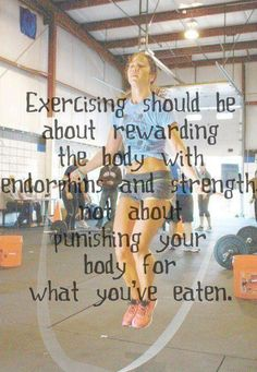 #Exercising Should Be About #Rewarding The #Body With #Endorphins And #Strength Not About Punishing #Your Body For What You've #Eaten.  #Wellness #Diet #Supplements #Health #Food #Fitness #Energy #Vitality #Vitamins #Nutrients #Gym #Muscles #Exercise #Growth #Motivation