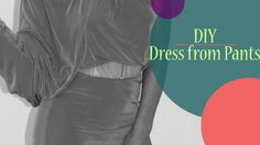 DIY: How to make a dress from pants (+playlist)