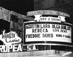 El 'Terraza Cassino' Un Night Club muy popular en los años 60's. Sobre la Ave. Insurgentes, México DF. Nota: No era un Casino.