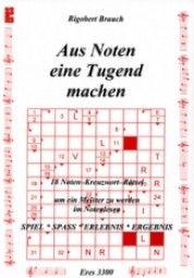 Kopiervorlagen mit Kreuzworträtseln zu Noten Kopiervorlagen mit Kreuzworträtseln zu Noten