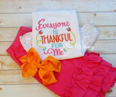 Everyone is thankful for me- Thanksgiving shirt- Baby thanksgiving shirt - pinned by pin4etsy.com