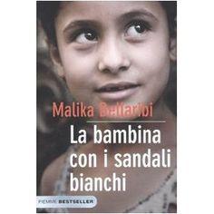 Malika Bellaribi, La bambina con i sandali bianchi