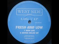 Fresh & Low - New Life - YouTube