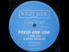 Fresh & Low - New Life - YouTube