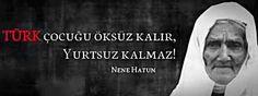 Bir Türk Kadını Nene Hatun ve Hayatı