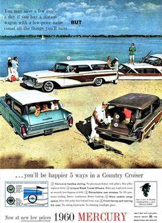 1960 Mercury Country Cruiser Station Wagons 5 Ways Boat Beach Photo Print Ad Vintage Advertisements, Vintage Ads, Woody Wagon, Mercury Cars, Bmw Classic Cars, Car Posters, Car Advertising, Us Cars, Car Ford