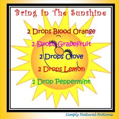 Bring In The Sunshine Diffuser Blend from Simply Natural Notions!  www.fb.com/HealingLotusAromatherapy