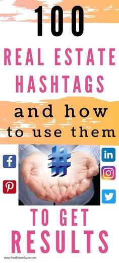 100 Real Estate Hashtags & How To Use Them To Get Results. Get Your Free Hashtag Printable  Real Estate Marketing//Real Estate Hashtags//Real Estate Ideas//Learn how to market and grow your business here. Real Estate Business Success