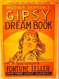 Gypsy: Dream Book and Complete Fortune Teller. Tarot, Gypsy Life, Gypsy Soul, Intuition, Gypsy Culture, Gypsy Fortune Teller, Fortune Telling Cards, Gypsy Caravan, Gypsy Trailer