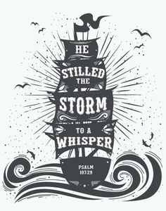 $5.00 Bible Verse Print - He Stilled The Storm To A Whisper Psalm 107:29  When the fierce storms of life overwhelm you, there is only one thing to do. Put your faith in God! We really can trust God to bring peace and to reduce the fiercest storm to a mere whisper. Let this print remind you that all you need is in Him.  - Different size options available  #bibleverse #bibleverseprint #christianart #psalm107 #chrildrensdecor #kidsdecor