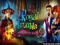 Royal Trouble: Honeymoon Havoc  Android Game - playslack.com , assist crown-prince and aristocrat flee from the joyous palace that happened to be a deadly device. unravel problems and compete mini-games. spouses Loreen and Nathaniel, heroes of this game for Android, ended up in a strange palace on their honeymoon. assist the heroes flee and rescue other unfortunates of the palace. In turn lead the crown-prince and the aristocrat through the different apartments of the palace. gather hidden…