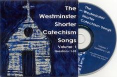 The Westminster Shorter Catechism Songs CD