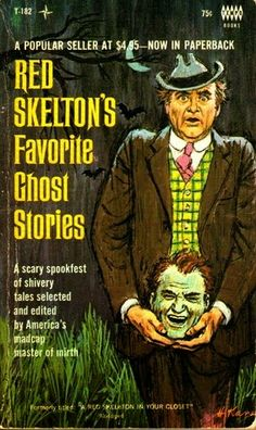 Shivers of Delight: Red Skelton's Ghost Stories