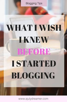 Are you new to blogging and looking for some tips on how to maintain your blogging mojo? Or are you in the thinking stage of wanting to start your own blog? #startablog #beginnerblogger #bloggingtips #blogging #blogger Marketing Goals, I Wish I Knew, I Know, The Dreamers, How To Start A Blog, Improve Yourself, Blogging, Stage