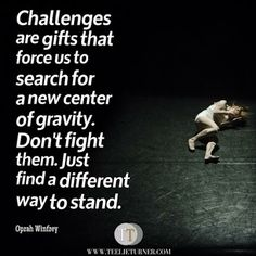 Quotes of the Day www.teelieturner.com Challenges... #inspirationalquotes