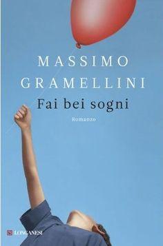 Massimo Gramellini - Fai bei sogni